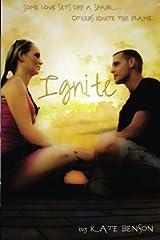 Ignite (Ignite Series) (Volume 1)