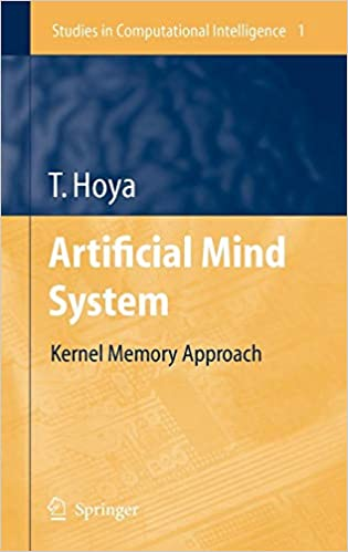 Artificial Mind System Kernel Memory Approach