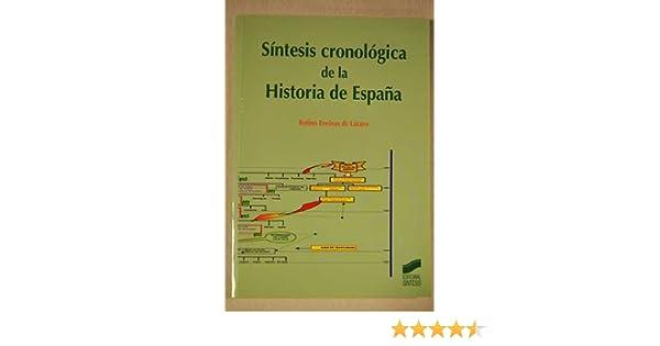 Síntesis cronológica de la Historia de España. Resumen histórico y ...