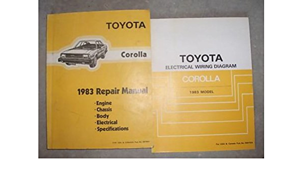 1983 Toyota Corolla Service Repair Shop Manual Set Oem Ervice Manual And The Electrical Wiring Diagrams Manual Toyota Amazon Com Books
