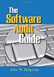 The Software Audit Guide, John W. Helgeson, 0873897730