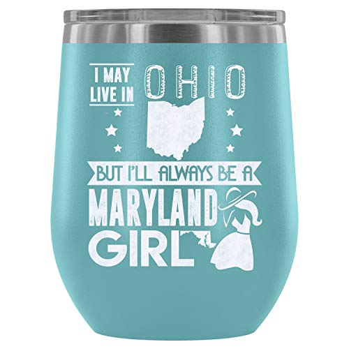 Christmas-Stainless Steel Tumbler Cup with Lids for Wine, Maryland Girl Wine Tumbler, Cool Maryland Girl Vacuum Insulated Wine Tumbler (Wine Tumbler 12Oz - Light Blue) -