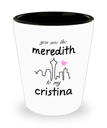 You're the Meredith to my Cristina Mug  1.5oz Greys Anatomy