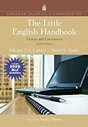 The Little English Handbook: Choices and Conventions, Longman Classics Edition, MLA Update Edition (8th Edition) (Longman Classics in Composition)