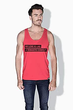 Creo My Love Is Like A Romantic Comedy Funny Tanks Tops For Men - L, Pink