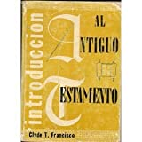Introduccion al Antiguo Testamento, C. T. Francisco, 0311040101