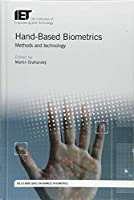 Hand-Based Biometrics: Methods and technology Front Cover