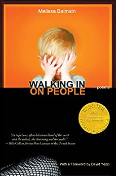Walking in on People (Able Muse Book Award for Poetry) (English Edition) de [Balmain, Melissa]