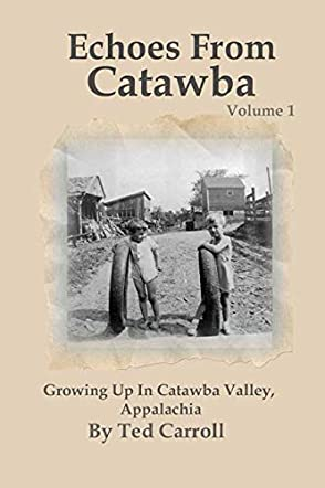 Echoes From Catawba Volume 1