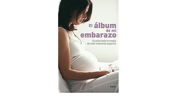El álbum de mi embarazo: Guarda toda la magia de este momento especial Embarazo, bebé y niño: Amazon.es: VARIOS AUTORES, Eva Canada Valero: Libros
