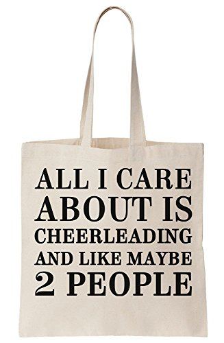 All I Care About Is Cheerleading And Like Maybe 2 People Canvas Tote Bag
