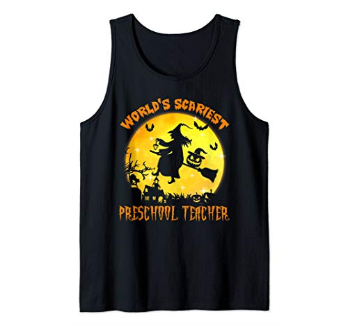 Top 50 Scariest Halloween Costumes (Funny World's Scariest Preschool Teacher Halloween Costume Tank)