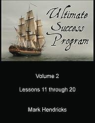 Ultimate Success Program (Volume 2 - Lessons 11 through 20)