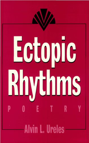 Ectopic Rhythms: Poetry