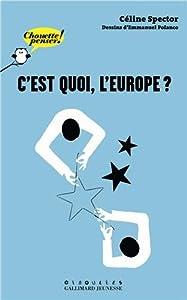 """Afficher """"C'est quoi, l'Europe ?"""""""