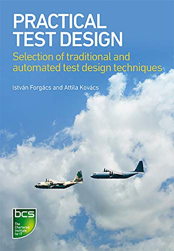Practical Test Design: Selection of traditional and automated test design techniques Doc