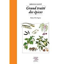 Grand traité des Épices (French Edition)