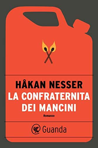 La Confraternita dei Mancini (Italian Edition)