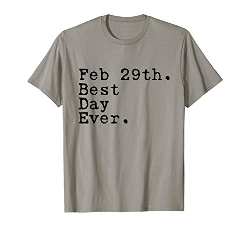 (Feb 29th Best Day Ever - Leap Day Leap Year)