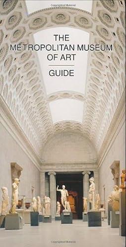 the metropolitan museum of art guide revised edition philippe de rh amazon com New York City Neighborhood Guide New Orleans Neighborhood Guide