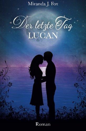 Der letzte Tag - Lucan