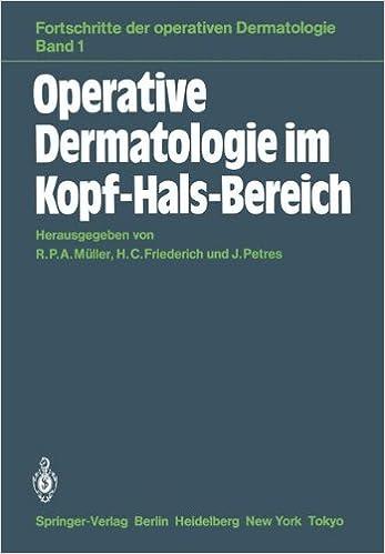 Operative Dermatologie im Kopf-Hals-Bereich (Fortschritte der operativen und onkologischen Dermatologie) (German Edition)