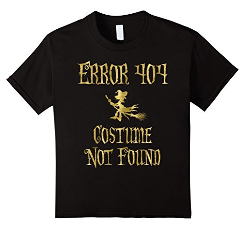 Error 404 Costume Not Found Image (Kids Halloween Shirt Faux Gold Error 404 Witch 12 Black)