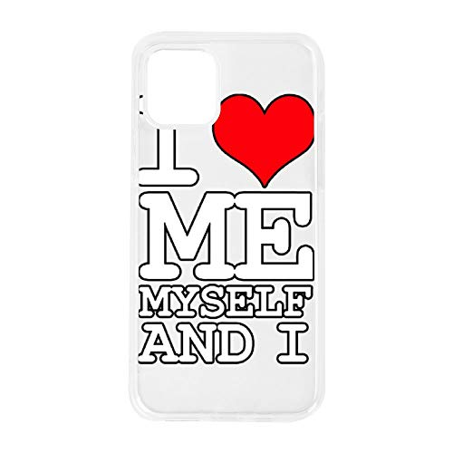 Phone Case for IPHONE11 Pro Fashion Design I Love Me Myself and I White IPHONE11 pro