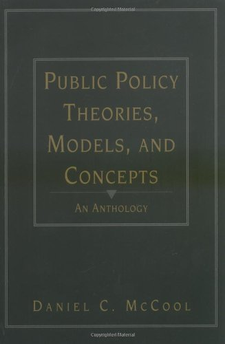 Public Policy Theories,Models,+Concepts