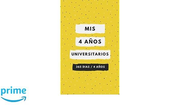 Mis 4 años universitarios: Amazon.es: B&C: Libros