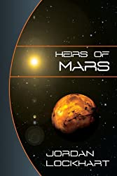 Heirs of Mars: A Science Fiction Thriller (English Edition)
