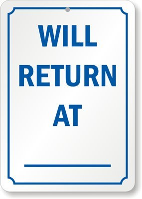 graphic relating to Will Return Sign Printable named : Will Return At, Plastic Indicator, 10\