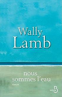 Nous sommes l'eau par Lamb