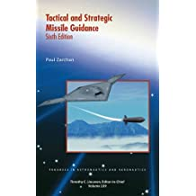 Tactical and Strategic Missile Guidance (Progress in Astronautics and Aeronautics)