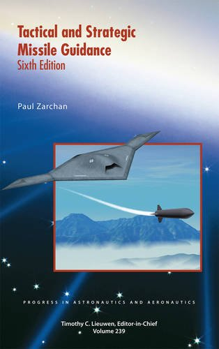 Missile Guidance System (Tactical and Strategic Missile Guidance (Progress in Astronautics and Aeronautics))