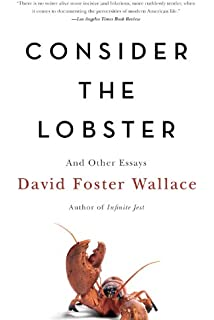 A supposedly fun thing ill never do again essays and arguments consider the lobster and other essays fandeluxe Image collections