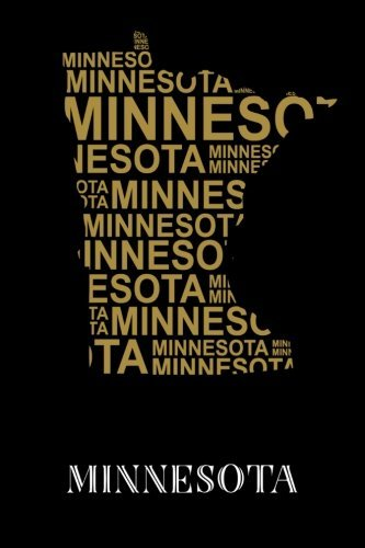 "Minnesota: Writing Journal to Write In, Lined Notebook, US State of Minnesota Map Design Themed Gift, Blank Book, 6"" x 9"""