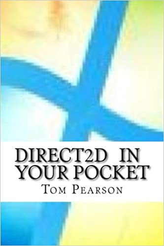 Direct2D In Your Pocket: Amazon co uk: Tom Pearson