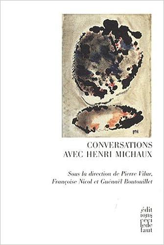 Télécharger en ligne Conversations avec Henri Michaux pdf, epub