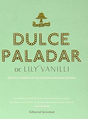 Dulce paladar (Spanish Edition)
