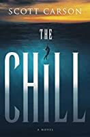 The Chill: A Novel