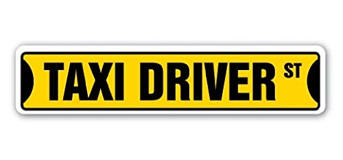 TAXI DRIVER Street Sign Yellow Cab Cabbie Taxicab Hack Gift Car Bus Shuttle - Sticker Graphic - Auto, Wall, Laptop, Cell Sticker