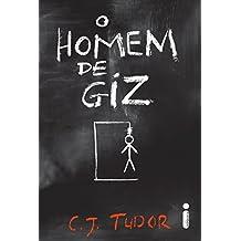 O homem de giz (Portuguese Edition)