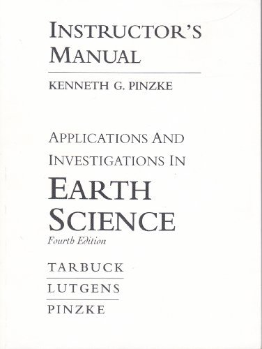 Applications and Investigations in Earth Science--Instructor's Manual