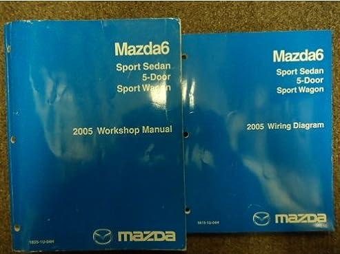 2005 mazda6 mazda 6 5 door sport service repair shop manual set rh amazon com 2005 Mazda 5 2005 Mazda 6 Starter Wire