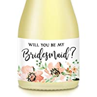 "Will You Be My Bridesmaid? Set of 10 Mini Champagne Labels Bride Proposal Asking Sister, Best Friend, Favorite Ladies Maid Matron of Honor To Plan Wedding 3.5"" x 1.75"" Lovely Floral Mini Wine Sticker"