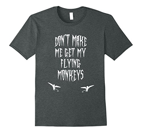 Mens Don't Make Me Get My Flying Monkeys T-Shirt Small Dark Heather - Flying Monkey Costumes Ideas