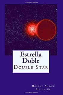 Estrella Doble par Heinlein
