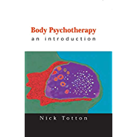 Body Psychotherapy: An Introduction