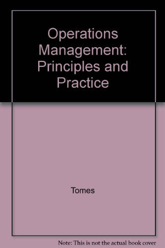 Operations Management: Principles and Practice